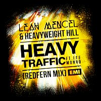 Leah Mencel, Heavyweight Hill, Lee Monro – Heavy Traffic [Redfern Mix]