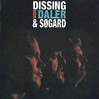 Povl Dissing, John Von Daler, Christian Sogard – Dissing, Von Daler & Sogard