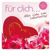 Různí interpreti – Fur Dich... Alles Liebe zum Valentinstag - 18 Schmuse-Hits