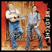 Joey+Rory – Headache