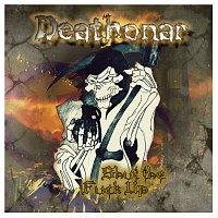 Deathonar – Shut the Fuck Up