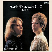 Mirella Freni, Renata Scotto, The National Philharmonic Orchestra, Lorenzo Anselmi – Mirella Freni - Renata Scotto: In Duet
