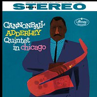 Cannonball Adderley Quintet, John Coltrane, Wynton Kelly, Paul Chambers – Cannonball Adderley Quintet In Chicago