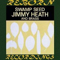 Jimmy Heath, Brass – Swamp Seed (OJC Limited, HD Remastered)