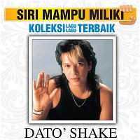 Dato Shake – Koleksi Lagu Lagu Terbaik