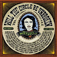 Nitty Gritty Dirt Band – Will The Circle Be Unbroken [Vol. III]
