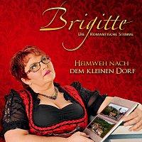 Brigitte – Heimweh nach dem kleinen Dorf