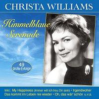 Christa Williams – Himmelblaue Serenade - 49 grosze Erfolge