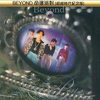 Beyond – Beyond Ming Yun Pai Dui [Chao Yue Shi Dai Ji Nian Ban]