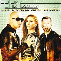 Wisin & Yandel, Jennifer Lopez – Follow The Leader