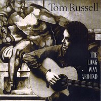 Tom Russell – The Long Way Around