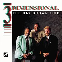 Ray Brown Trio – 3 Dimensional