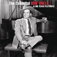 Bob Wills, His Texas Playboys – The Essential Bob Wills And His Texas Playboys