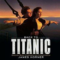 Přední strana obalu CD Back to Titanic - More Music from the Motion Picture