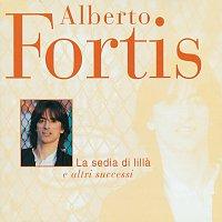 Alberto Fortis – La Sedia Di Lilla' E Altri Successi