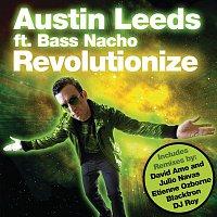 Austin Leeds – Revolutionize