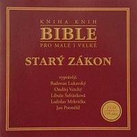 Radovan Lukavský, Ondřej Vetchý, Libuše Šafránková, Ladislav Mrkvička – Bible pro malé i velké - Starý zákon MP3