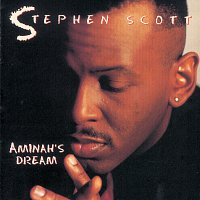 Stephen Scott – Aminah's Dream