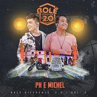 PH e Michel – Role Diferente 2.0 [Ao Vivo Em Goiania / 2019 / Vol. 2]