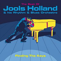 Jools Holland & His Rhythm & Blues Orchestra – Finding The Keys: The Best Of Jools Holland