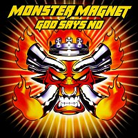 Monster Magnet – God Says No [Deluxe]