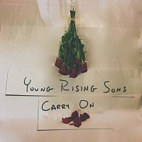 Young Rising Sons – Carry On