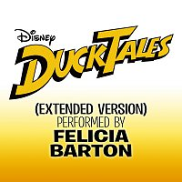 "Felicia Barton – DuckTales [From ""DuckTales"" / Extended Version]"