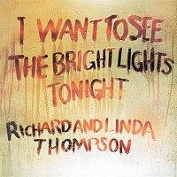 Richard Thompson, Richard & Linda Thompson, Linda Thompson – I Want To See The Bright Lights Tonight