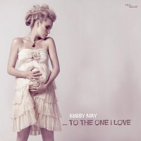 Missy May – ...To The One I Love