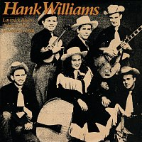 Hank Williams – Lovesick Blues (August 1947-December 1948)