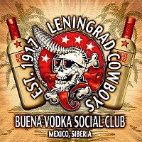 Leningrad Cowboys – Buena Vodka Social Club
