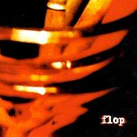 Flop – Flop