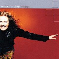 Rebecca St. James – Transform