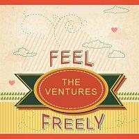 The Ventures – Feel Freely