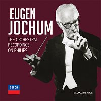 Přední strana obalu CD Eugen Jochum - The Orchestral Recordings On Philips