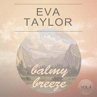 Eva Taylor – Balmy Breeze Vol. 4