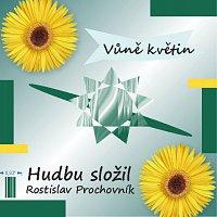Rostislav Prochovník – Vůně květin