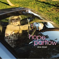 Hope Partlow – Slow Down