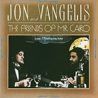 Jon & Vangelis – The Friends Of Mr Cairo