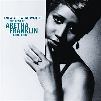 Aretha Franklin – Knew You Were Waiting: The Best Of Aretha Franklin 1980-1998