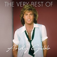 Andy Gibb – The Very Best Of