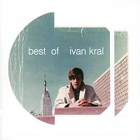 Ivan Král – Best Of Ivan Kral