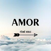Těsně Vedle – Amor