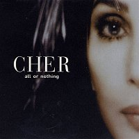 Cher – All Or Nothing