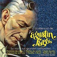Agustin Lara – Lo Esencial de Agustín Lara