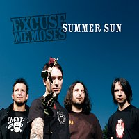 Excuse Me Moses – Summer Sun