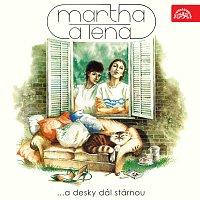Martha Elefteriadu, Tena Elefteriadu – ...a desky dál stárnou
