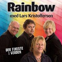 Rainbow, Lars Kristoffersen – Den fineste i verden