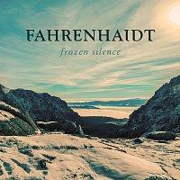 Fahrenhaidt – Frozen Silence