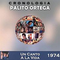 Palito Ortega – Palito Ortega Cronología - Un Canto A La Vida (1974)